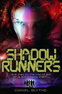 Shadow-Runners-by-Daniel-Blythe-Paperback-2012