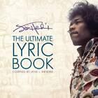 Jimi Hendrix: The Ultimate Lyric Book by Jimi Hendrix (Paperback, 2011)