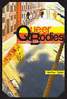 Queer Bodies: Sexualities, Genders, and Fatness in Physical Education by Heather Sykes (Hardback, 2010)