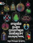 Stained Glass Christmas Ornament Coloring Book by Carol Belanger Grafton (Paperback, 1975)