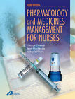 Pharmacology and Medicines Management for Nurses by Jean Mackenzie, Arthur Williams, George Downie (Paperback, 2003)