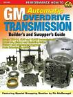 GM Automatic Overdrive Transmission Builder's and Swapper's Guide by Cliff Ruggles (Paperback, 2008)