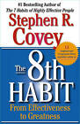 The 8th Habit by Stephen R Covey (Paperback, 2005)