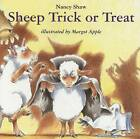 Sheep Trick or Treat by Nancy Shaw (Paperback, 2001)