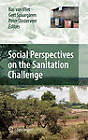 Social Perspectives on the Sanitation Challenge by Springer (Hardback, 2010)