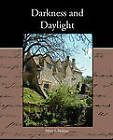 Darkness and Daylight by Mary J Holmes (Paperback / softback, 2010)