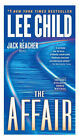 Jack Reacher: The Affair No. 16 by Lee Child (2011, Hardcover)