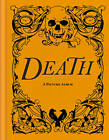 Death: A Picture Album by Wellcome Collection (Hardback, 2012)