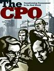 The CPO: Transforming Procurement in the Real World by Peter Scharbert, Armin Scharlach, Christian Schuh, Stephen Easton, Michael F. Strohmer (Paperback, 2012)