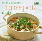 Women's Institute: One-pot Dishes by National Federation of Women's Institutes (Hardback, 2012)