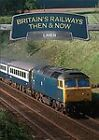 Britain's Railways - Then And Now - LNER (DVD, 2010)