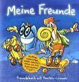 Meine Freunde von Stefan Klingberg und Andreas Reiter (2004, Gebunden)