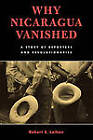Why Nicaragua Vanished: A Story of Reporters and Revolutionaries by Robert S. Leiken (Paperback, 2003)