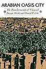 Arabian Oasis City: The Transformation of 'Unayzah by Soraya Altorki, Donald Powell Cole (Paperback, 1989)