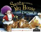 Santa is Coming to My House by Hometown World (Hardback, 2012)