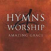 Hymns 4 Worship: Amazing Grace/Crystal Lewis/4Him/Amy Grant/Michael W. Smith/new