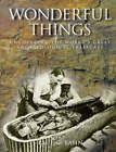 Wonderful Things: Uncovering the World's Great Archaeological Treasures by Orion Publishing Co (Hardback, 1999)