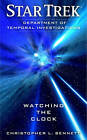 Star Trek: Department of Temporal Investigations: Watching the Clock by Christopher L. Bennett (Paperback, 2011)
