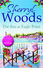 The Inn at Eagle Point by Sherryl Woods (Paperback, 2011)