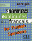 Difficultes Expliquees Du Francais...for English Speakers: Corriges by Vercollier (Paperback, 2004)