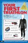 Your First Triathlon by Joe Friel (Paperback, 2006)