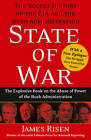 State of War: The Secret History of the CIA and the Bush Administration by James Risen (Paperback, 2006)