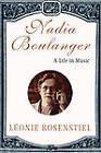 Nadia Boulanger: A Life in Music by Leonie Rosenstiel (Paperback, 1998)