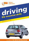 Driving - the Essential Skills: Safe Driving for Life by Driving Standards Agency (Paperback, 2001)