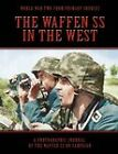 The Waffen SS In The West by Coda Books Ltd (Paperback, 2011)