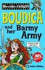 Boudica and Her Barmy Army by Valerie Wilding (Paperback, 2011)