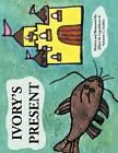 Ivory's Present by Jillian M. Capodiferro (Paperback, 2011)