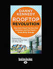 Rooftop Revolution by Danny Kennedy (Paperback, 2012)