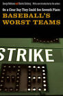On a Clear Day They Could See Seventh Place: Baseball's Worst Teams by Charles Salzberg, George Robinson (Paperback, 2010)
