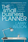 The Small Business Planner by Larry Wilson (Paperback, 2011)