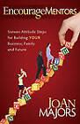 EncourageMentors by JoAn Majors (Paperback, 2010)