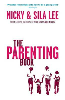 The Parenting Book by Nicky Lee, Sila Lee (Paperback, 2009)