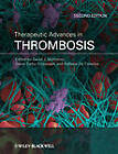 Therapeutic Advances in Thrombosis by John Wiley and Sons Ltd (Hardback, 2012)