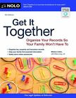Get It Together : Organize Your Records So Your Family Won't Have To by Shae Irving and Melanie Cullen (2012, Paperback)