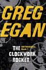 The Clockwork Rocket: Orthogonal Book One by Greg Egan (Paperback, 2012)