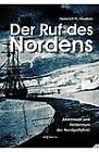 Der Ruf Des Nordens: Abenteuer Und Heldentum Der Nordpolfahrer Fridjof Nansen, John Franklin Und Anderen by Heinrich Hubert Houben (Paperback / softback, 2012)