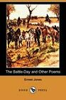 The Battle-Day and Other Poems (Dodo Press) by Ernest Jones (Paperback, 2009)