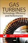 Gas Turbines: Technology, Efficiency & Performance by Nova Science Publishers Inc (Hardback, 2011)