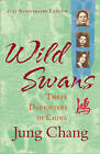 Wild Swans: Three Daughters of China by Jung Chang (Paperback, 2012)