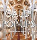 Gaudi Pop-ups by Courtney Watson McCarthy (Hardback, 2012)
