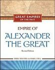 Empire of Alexander the Great by Debra Skelton, Pamela Dell (Hardback, 2009)