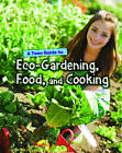 A Teen Guide to Eco-Gardening, Food, and Cooking by Jen Green (Hardback, 2013)
