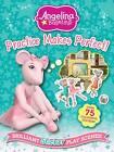 Angelina Ballerina Practice Makes Perfect: Brilliant Sticker Play Scenes! by Autumn Publishing Ltd (Paperback, 2012)