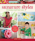 Signature Styles: 20 Stitchers Craft Their Look by Jenny Doh (Paperback, 2011)