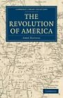 The Revolution of America by Abbe Raynal (Paperback, 2011)