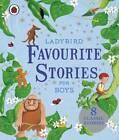 Ladybird Favourite Stories for Boys by Penguin Books Ltd (Hardback, 2011)